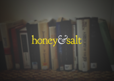 Honey & Salt Blog