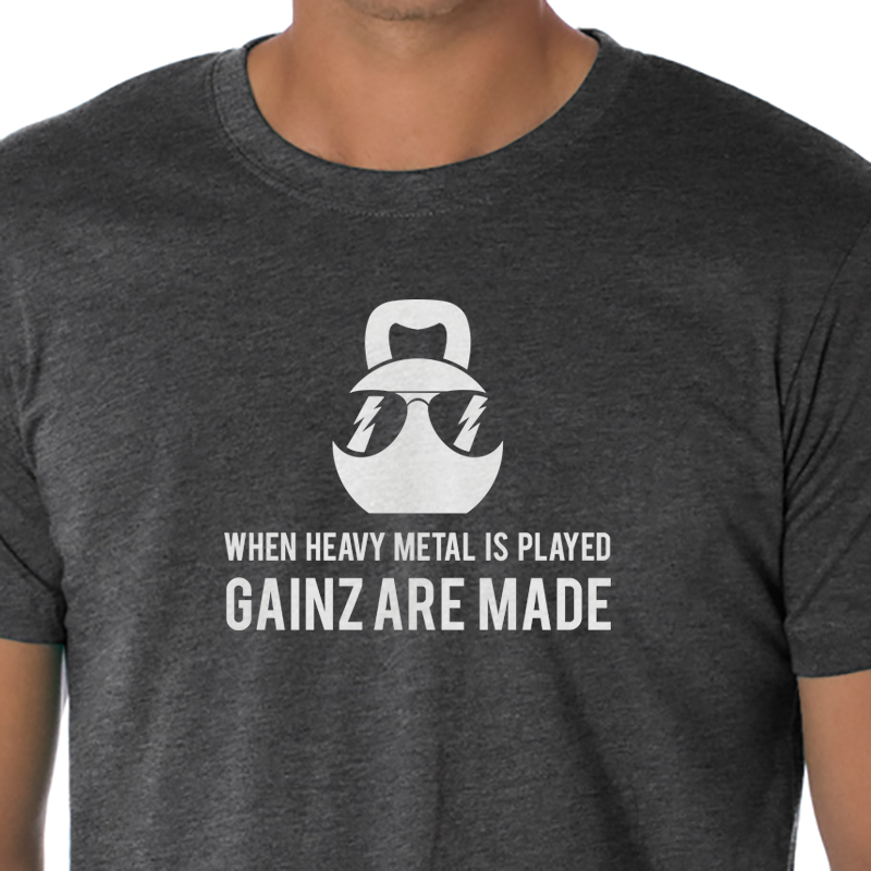 When heavy metal is played gainz are made kettlebell t-shirt